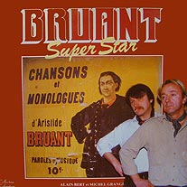 Bruant super star